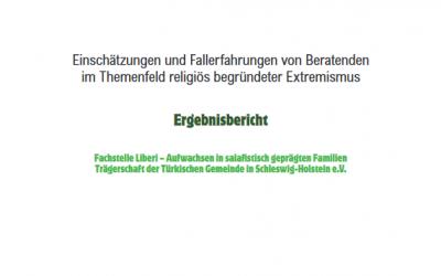 """Ergebnisbericht """"Kinder und Jugendliche in islamistisch und salafistisch geprägten Familien"""""""